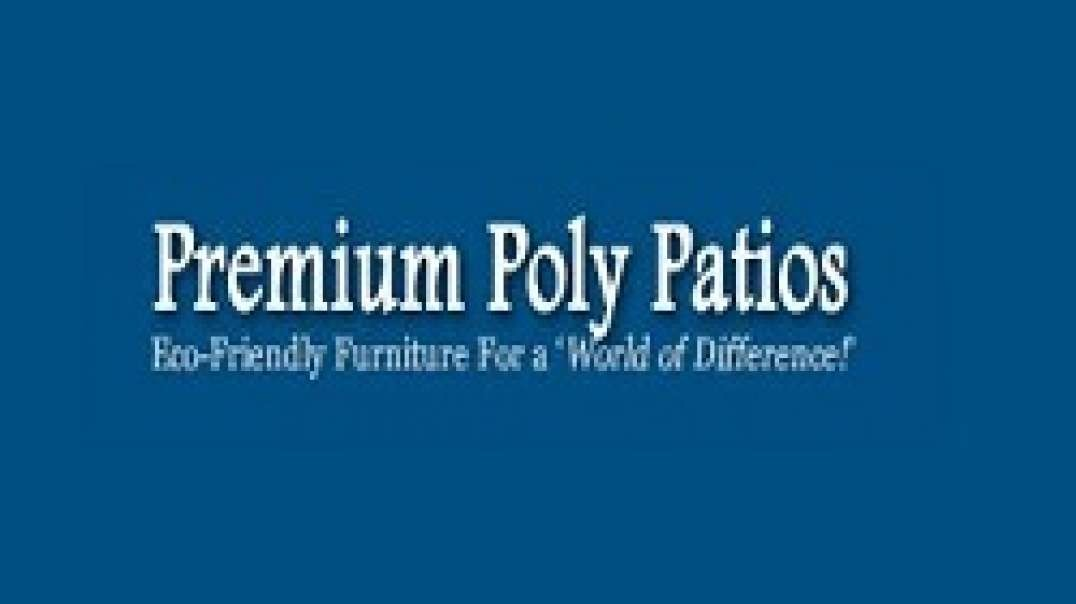 Outdoor Polywood Furniture | Premium Poly Patios :  (877-904-1234)