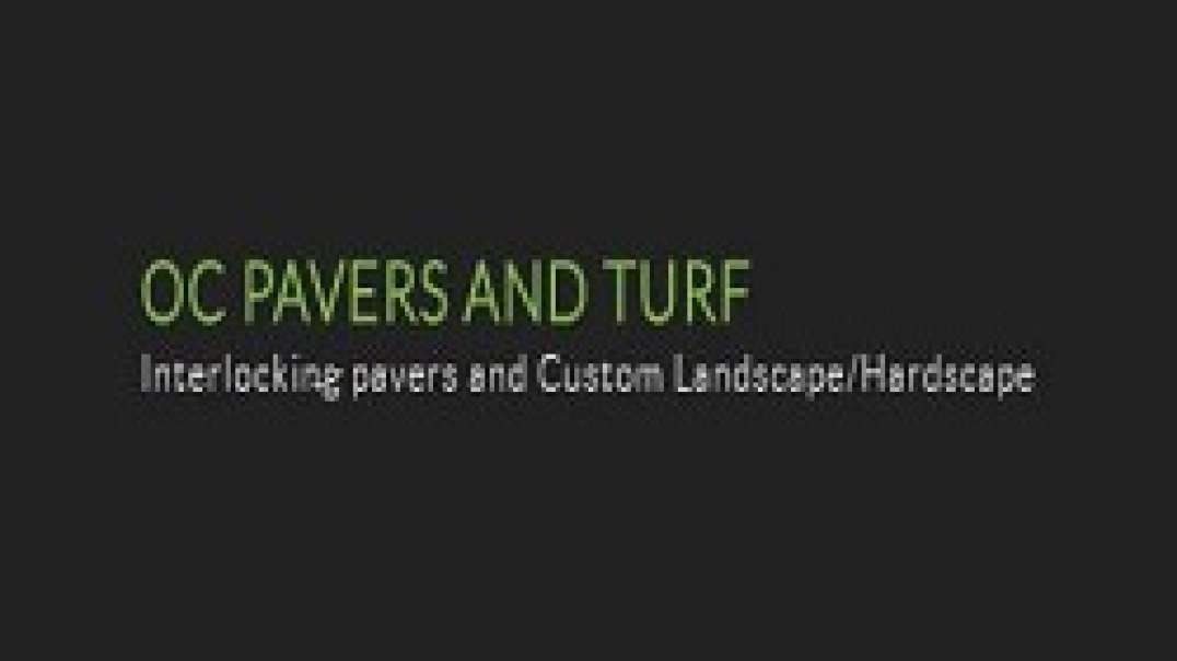 OC PAVERS AND TURF in Orange County, CA (949-783-8239)